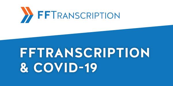FFTranscription & COVID-19